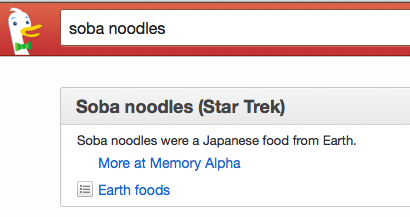 "a duck duck go search for ""soba noodles"" is shown, the first result being a star trek wiki article referring to soba noodles in the past tense: ""soba noodles were a Japanese food from Earth"""